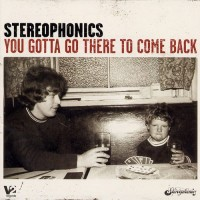 Purchase Stereophonics - You Gotta Go There To Come Back