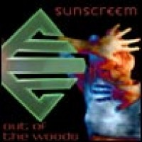 Purchase Sunscreem - Out Of The Woods