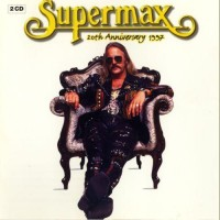 Purchase Supermax - 20th Anniversary 1997 CD1