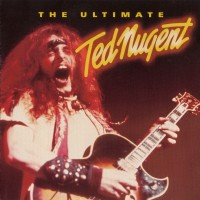 Purchase Ted Nugent - The Ultimate Ted Nugent CD2