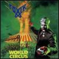 Purchase Toxik - World Circus