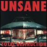 Purchase Unsane - Total Destruction