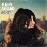 Purchase A Girl Called Eddy - A Girl Called Eddy