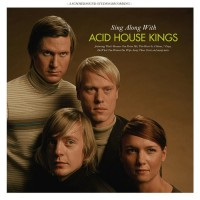 Purchase Acid House Kings - Sing Along With Acid House Kings