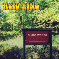 Purchase Acid King - Busse Woods (Remastered 2004)