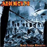 Purchase Aborym - Kali Yuga Bizarre