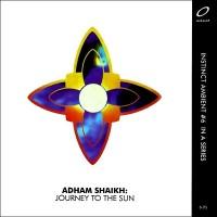 Purchase Adham Shaikh - Journey To The Sun