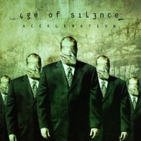 Purchase Age Of Silence - Acceleration
