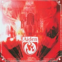 Purchase Aiden - Our Gangs Dark Oath