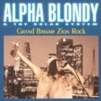 Purchase Alpha Blondy - Grand Bassam Zion Rock