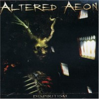 Purchase Altered Aeon - Dispiritism