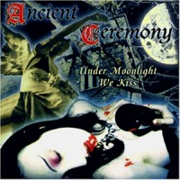 Purchase Ancient Ceremony - Under Moonlight We Kiss