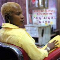 Purchase Angelique Kidjo - Keep On Moving: Best Of Angelique Kidjo