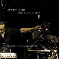 Purchase Anthony Rother - Live is Life is Love