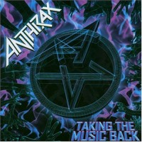 Purchase Anthrax - Taking The Music Back