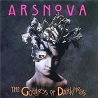Purchase Ars Nova - The Goddess Of Darkness