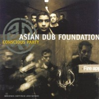 Purchase Asian Dub Foundation - Conscious Party