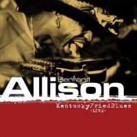 Purchase Bernard Allison - Kentucky Fried Blues