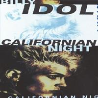 Purchase Billy Idol - Californian Night