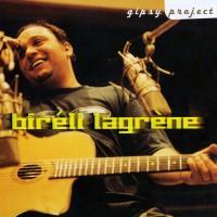 Purchase Bireli Lagrene - Gipsy Project