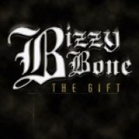 Purchase Bizzy Bone - The Gift