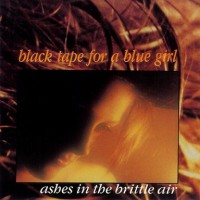 Purchase Black Tape For A Blue Girl - Ashes In The Brittle Air