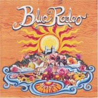 Purchase Blue Rodeo - Palace of Gold