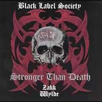 Purchase Black Label Society - Stronger Than Death