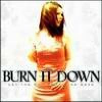 Purchase Burn It Down - Let The Dead Bury The Dead