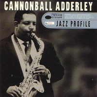 Purchase Cannonball Adderley - Jazz Profile