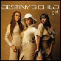 Purchase Destiny's Child - Girl