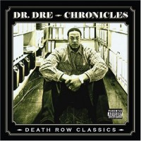 Purchase Dr. Dre - Chronicles (Death Row Classics)