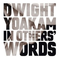 Purchase Dwight Yoakam - In Others' Words