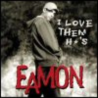 Purchase Eamon - I Love Them Ho's