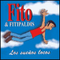 Purchase Fito & Fitipaldis - Los Suenos Locos