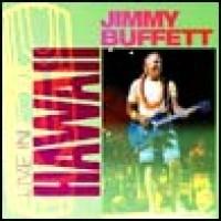 Purchase Jimmy Buffett - Live in Hawaii CD1