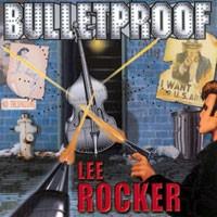 Purchase Lee Rocker - Bulletproof