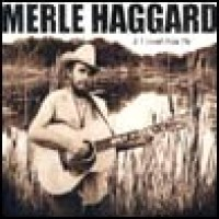 Purchase Merle Haggard - If I Could Only Fly