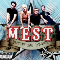 Purchase Mest - Destination Unknown