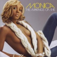 Purchase Monica - The Makings Of Me
