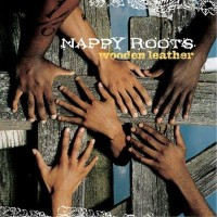 Purchase Nappy Roots - Wooden Leather