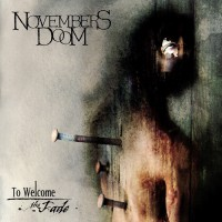 Purchase Novembers Doom - To Welcome The Fade CD1