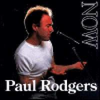 Purchase Paul Rodgers - Now & Live: Now