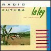 Purchase Radio Futura - La Ley Del Desierto, La Ley Del Mar