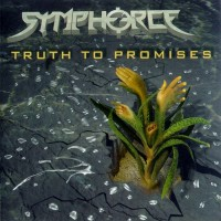 Purchase Symphorce - Truth To Promises