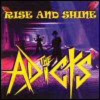 Purchase The Adicts - Rise And Shine