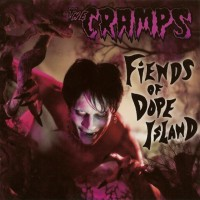Purchase The Cramps - Fiends Of Dope Island