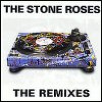 Purchase The Stone Roses - The Remixes