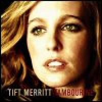Purchase Tift Merritt - Tambourine