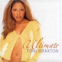 Purchase Toni Braxton - Ultimate Toni Braxton